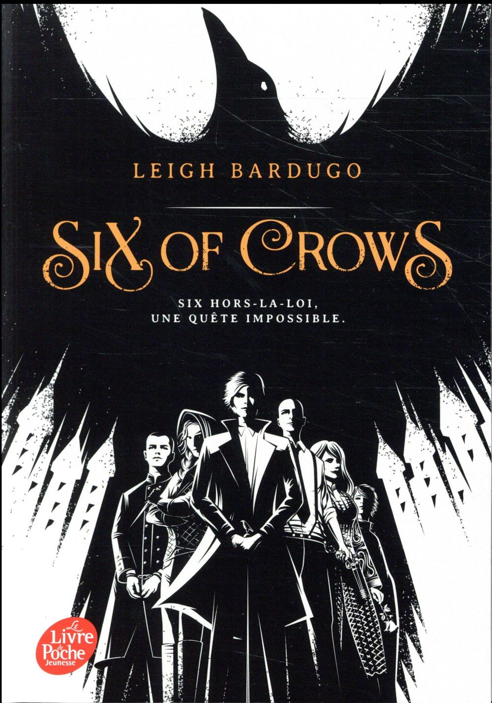 SIX OF CROWS - TOME 1 Bardugo Leigh Le Livre de poche jeunesse
